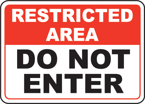 Restricted Area Signage Labels
